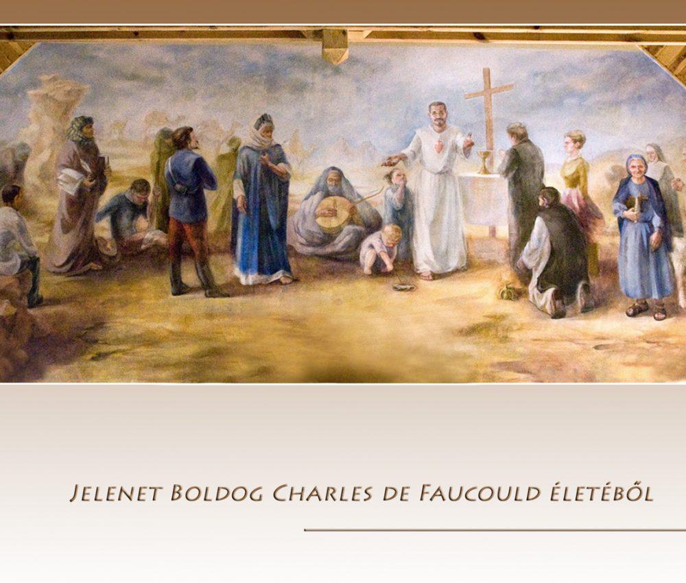 Jelenet Boldog Charles de Foucauld életéből Vasad katolikus kápolna